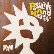 「PAN」アルバム「Positive And Negative」 CDジャケットディレクション&デザイン