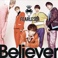 男性ダンス&ヴォーカルグループ 「FEARLESS」シングル「Believer」CDジャケットデザイン