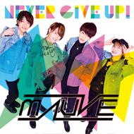 男性ダンス&ヴォーカルグループ 「MAUVE」シングル「NEVER GiVE UP!」CDジャケットデザイン